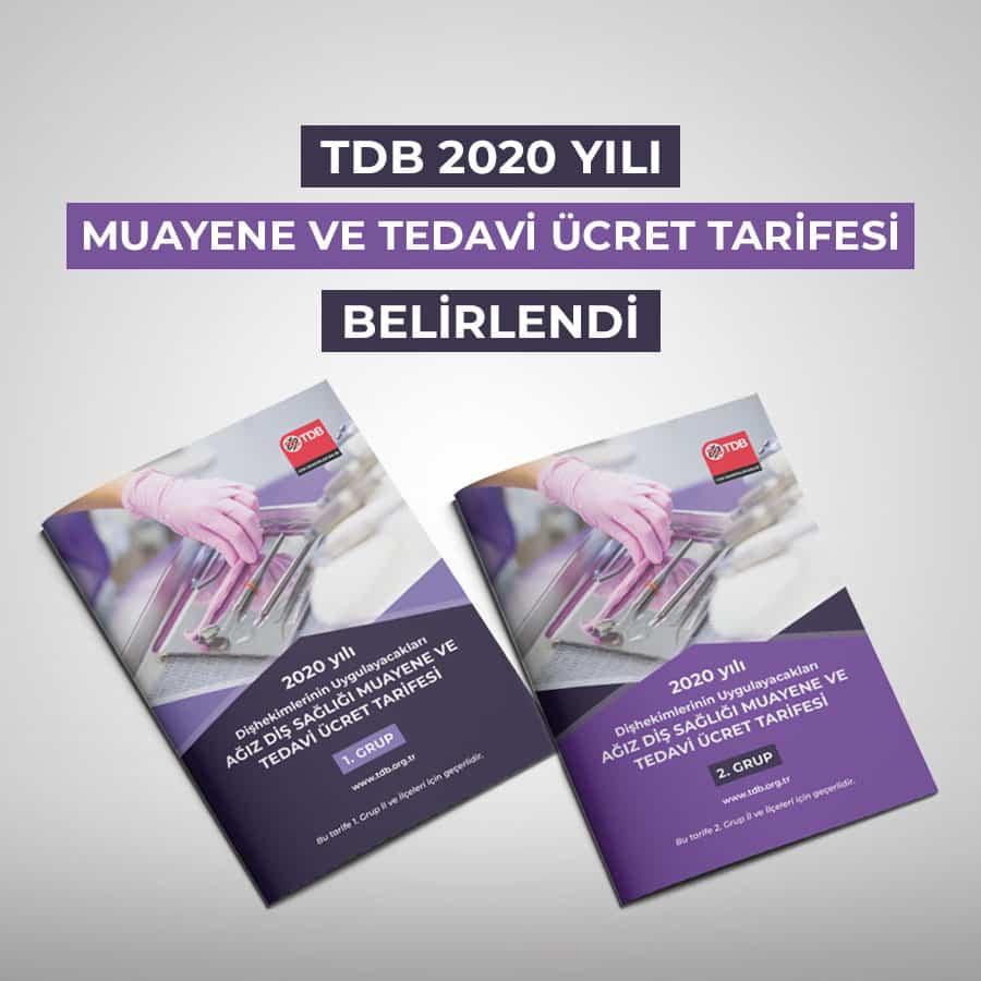 TDB 2020 YILI MUAYENE VE TEDAVİ ÜCRET TARİFESİ